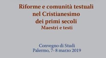 Riforme e comunità testuali nel Cristianesimo dei primi secoli. Maestri e testi